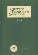 Current Biography Yearbook 2014