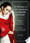 The Woman In Latin American And Spanish Literature