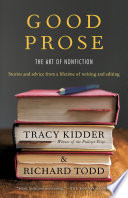 Good Prose  : The Art of Nonfiction