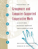 Readings in Groupware and Computer supported Cooperative Work