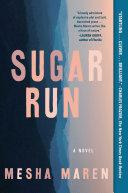 Sugar Run [Pdf/ePub] eBook