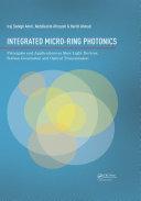 Integrated Micro Ring Photonics