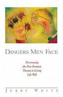 Dangers Men Face