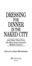 Dressing for dinner in the naked city, and other tales from the Wall Street journal's middle column