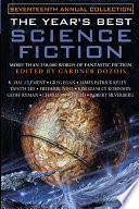 The Year s Best Science Fiction  Seventeenth Annual Collection