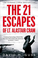Pdf The 21 Escapes of Lt Alastair Cram