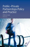Public-private Partnerships Policy and Practice