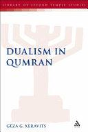 Dualism in Qumran