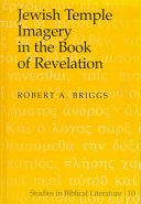 Jewish Temple Imagery In The Book Of Revelation