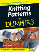 """""""Knitting Patterns For Dummies"""" by Kristi Porter"""
