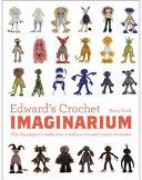 Edward S Crochet Imaginarium