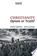 Christianity  Opium or Truth