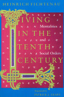 Living in the Tenth Century