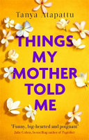 Things My Mother Told Me Book