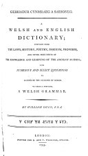 Geiriadur Cynmraeg a Saesoneg  A Welsh and English Dictionary     To which is prefixed  a Welsh Grammar