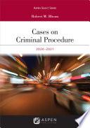 Cases on Criminal Procedure