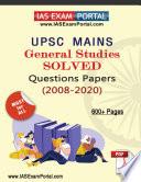 UPSC MAINS GENERAL STUDIES SOLVED PAPERS  2008 2020  PDF