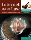 Internet and the Law: Technology, Society, and Compromises, 2nd Edition