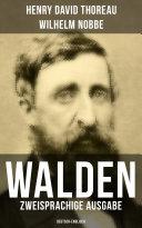 WALDEN (Zweisprachige Ausgabe: Deutsch-Englisch)