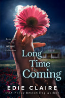 Long Time Coming [Fated Loves, Book One]