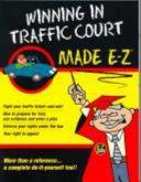 Winning in Traffic Court Made E Z