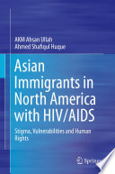 Asian Immigrants in North America with HIV AIDS