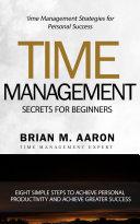 Time Management Secrets for Beginners Pdf/ePub eBook