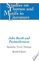 John Barth And Postmodernism