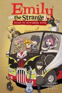 Emily and the Strangers Volume 3: Road to Nowhere Tour Pdf/ePub eBook