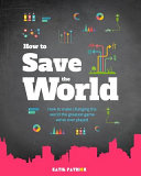 How To Save The World Pdf/ePub eBook