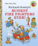 Richard Scarry's Busiest Firefighters Ever! Pdf/ePub eBook