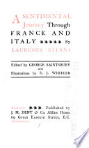 The Works of Laurence Sterne: A sentimental journey through France and Italy