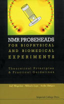 NMR Probeheads for Biophysical and Biomedical Experiments