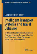 Intelligent Transport Systems and Travel Behaviour Book