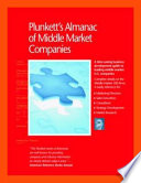 Plunkett's Almanac of Middle Market Companies: Middle Market Research, Statistics & Leading Companies