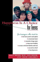 Happiness Is a Choice for Teens Book