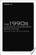 1990s The A Decade Of Contemporary British Fiction