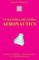 Vymaanika-Shaastra Aeronautics