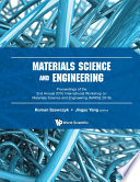 Materials Science And Engineering   Proceedings Of The 2nd Annual International Workshop  Iwmse 2016