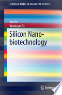 Silicon Nano biotechnology