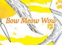 Bow Meow Wow