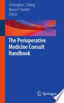 The Perioperative Medicine Consult Handbook Book