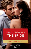 Running Away With The Bride (Mills & Boon Desire) (Nights at the Mahal, Book 2) Book