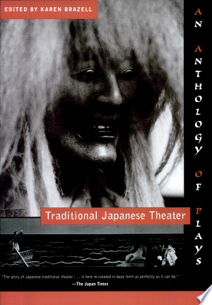 Download Traditional Japanese Theater Free Books - Reading Best Books For Free 2018