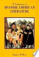A Companion to Spanish-American Literature
