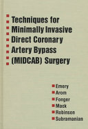 Techniques for Minimally Invasive Direct Coronary Artery Bypass  MIDCAB  Surgery Book
