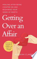 Getting Over An Affair