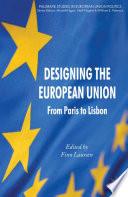 Designing The European Union