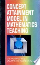 Concept Attainment Model in Mathematics Teaching