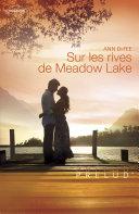 Sur les rives de Meadow Lake (Harlequin Prélud')